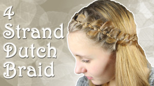 4 Strand Dutch Braid