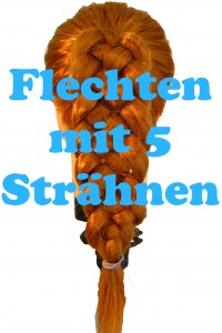 Flechten mit 5 Strähnen