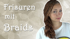 Frisuren mit Braids